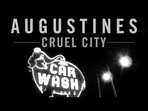 We Are Augustines - Cruel City