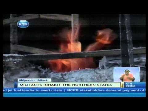 Mpeketoni attack: Boko Haram execution tactics used simultaneously to terrorise Kenya
