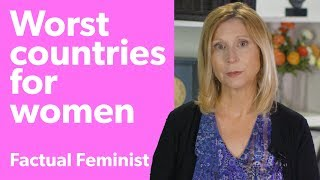 United States and India: Two of the world's worst countries for women? | FACTUAL FEMINIST