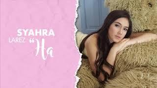 Syahra Larez - Halu (Official Lyric Video)