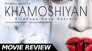 Download Khamoshiyan  - Full Movie Review | Sapna Pabbi | Ali Fazal | Bollywood Movies Reviews 3Gp Mp4