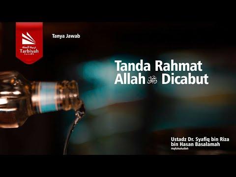 Soal Jawab | Tanda Rahmat Allah Dicabut.. - Ustadz Syafiq Riza Basalamah, MA.