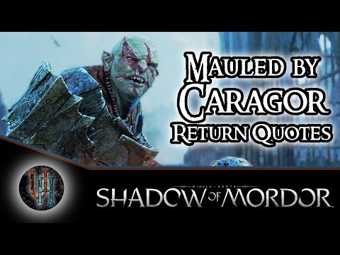 Middle-Earth: Shadow of Mordor - Mauled by Caragor - Return Quotes