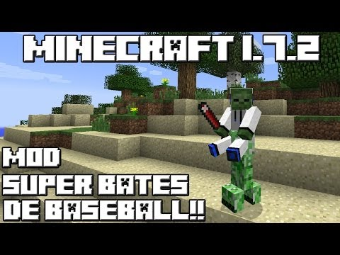 Minecraft 1.7.2 MOD SUPER BATES DE BASEBALL