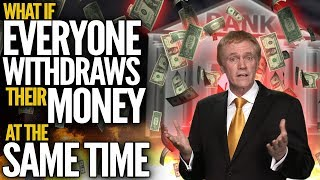 What Happens If Everybody Pulls Their Money Out Of The Bank Today? - Mike Maloney