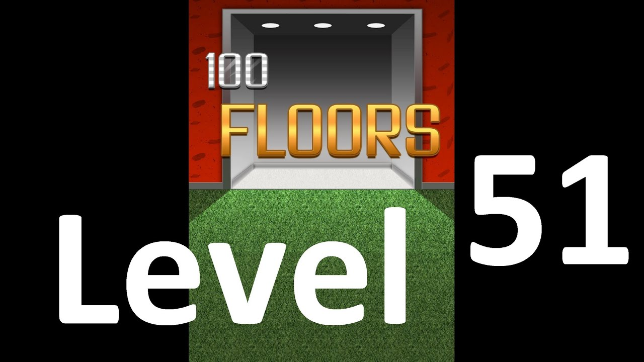 100 Floors Level 51 Floor 51 Solution Iphone Ipad Ipod