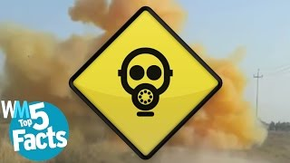 Top 5 Facts about Chemical Weapons