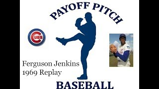 1969 Payoff Pitch Fergie Jenkins Replay - Start 22 Cubs @ Mets