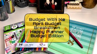 Budget With Me | April Budget Breakdown | Monthly Income | Happy Planner Budget Edition