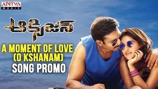 download lagu A Moment Of Love O Kshanam Song Promo  gratis