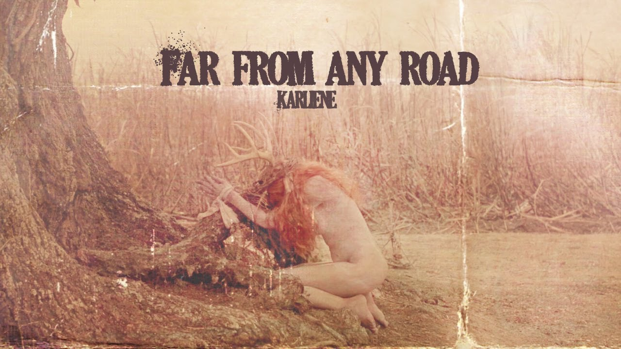 Far from any road