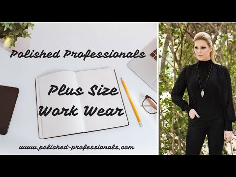 Plus Size Work Wear with Polished Professionals