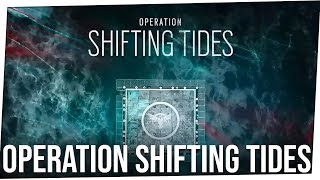 Operation Shifting Tides *UPDATE* - Rainbow Six Siege Y4S4