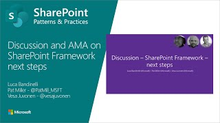 Community Call Discussion -  SharePoint Framework next steps - August 2019