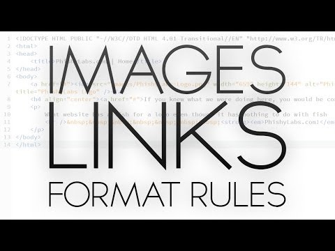 HTML Tutorial | Images Links and Format Rules