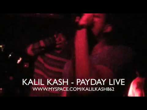 KALIL KASH - PAYDAY LIVE W/ TOP $ RAZ AS HYPEMAN