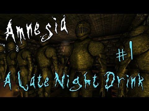 Amnesia: A Late Night Drink - часть 1: Попил, блин, винца
