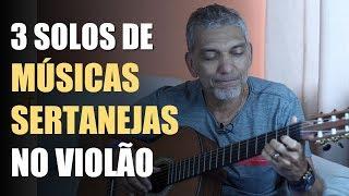 download musica Aprenda Tocar 3 Solos de Músicas Sertanejas no Violão Para Iniciantes - Aula de Violão