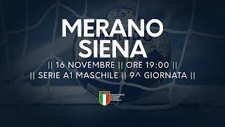 Serie A1M [9^]: Merano - Siena 25-29