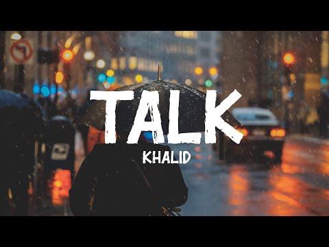 Download Lagu  Khalid - Talk s Mp3 Free