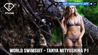 Tanya Mityushina World Swimsuit Sexy Body Beautiful Bikini | FashionTV | FTV