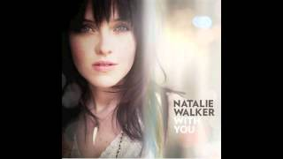 Watch Natalie Walker With You video