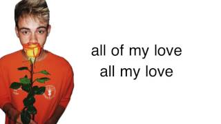 Why Don't We- All My Love (lyrics)