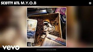 Scotty ATL - M.Y.O.B (Audio)
