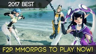 The Best Free To Play MMORPGs To Play RIGHT NOW In 2017!
