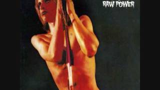 Iggy and The Stooges-Raw Power-Your pretty face is going to hell