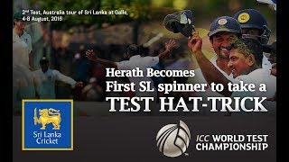 Rangana Herath's historical hat-trick, the 2nd ever Test hat-trick by a Sri Lankan