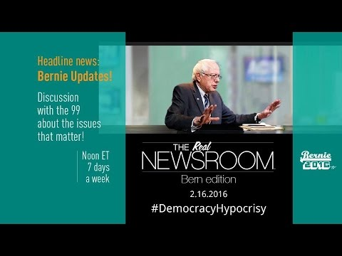 The Real News Room - Bern Edition - 2.16.2016