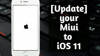 download lagu Update Your Miui To Ios 11 gratis