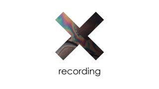 The XX Video - The xx - Recording - 1 of 3