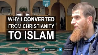 Why I Converted from Christianity to Islam