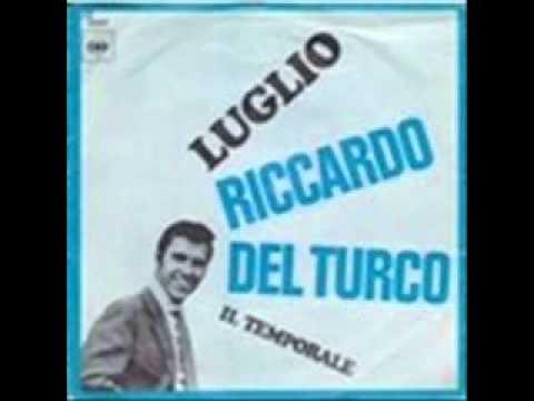 Riccardo Del Turco canta Luglio.
