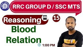 Class- 15 ||#RRC GROUP D / SSC MTS  || Reasoning || by Pulkit Sir || Blood Relation