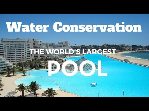 Water Conservation | World's Largest Pool