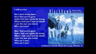 Watch Blackhawk Who Am I Now video