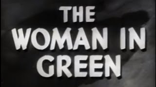 Sherlock Holmes | The Woman In Green (1945) [Thriller]