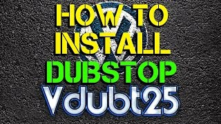 [ How-To ] - Install Dubstop Addon 23/2/16