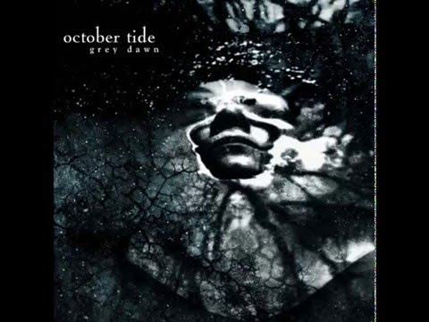 October Tide - Grey Dawn