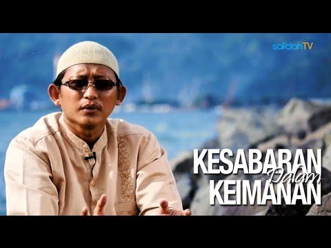 Seuntai Nasihat: Kesabaran Dalam Keimanan - Ustadz Badru Salam, Lc