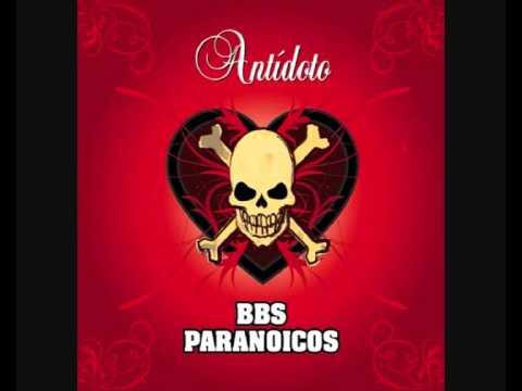 Bbs Paranoicos - Salida De Emergencia