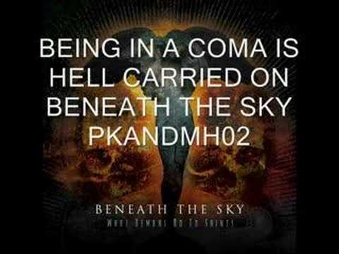 Beneath The Sky - Being In A Coma Is Hell Carried On