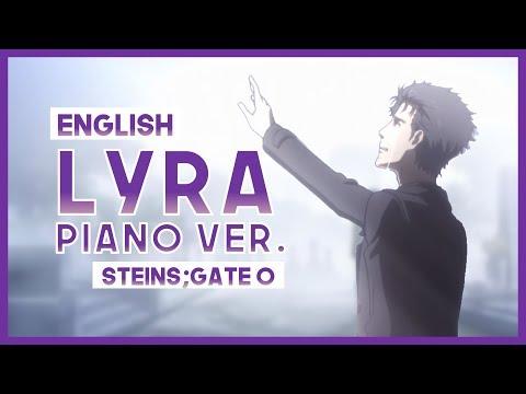"【mew】""Lyra"" ║ Steins;Gate 0 Ep. 8 ║ ENGLISH Piano Cover Lyrics"