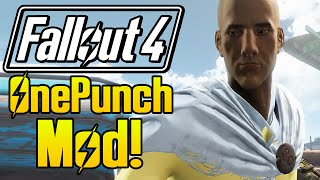 """Fallout 4 Mods """"ONE PUNCH MAN MOD"""" (FO4 One Punch Anime, Fallout 4 Funny Moments Compilation)"""