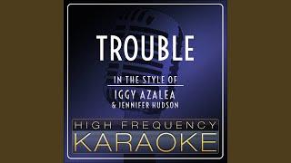 Trouble Karaoke Version