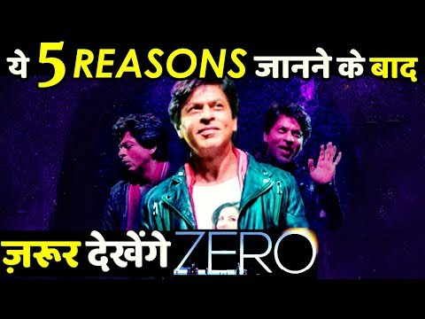 Here Are 5 Amazing Reasons To Watch Shah Rukh Khan Zero thumbnail