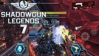 Shadowgun Legends - Gameplay Walkthrough Part 7